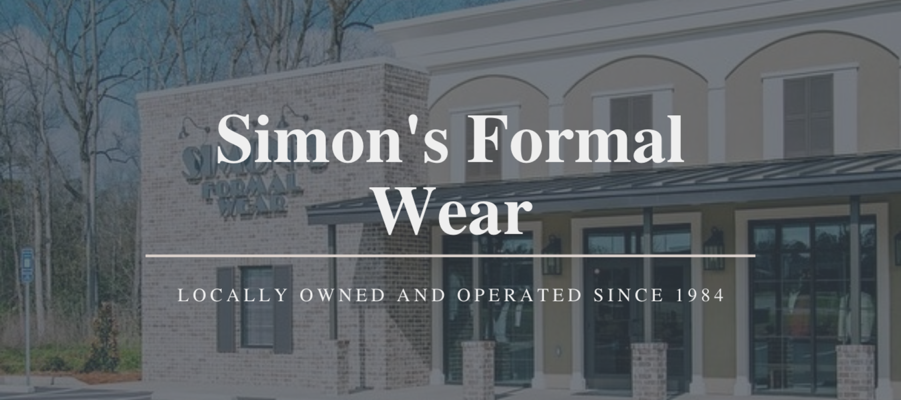 About Us | Simon's Formal Wear Augusta, GA| Suits - Tuxedos - Mens Formal Wear